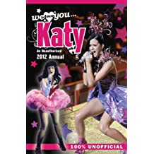 Katy Perry: We Love You... Katy: An Unauthorised 2012 Annual