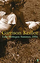 Lake Wobegon Summer 1956 by Garrison Keillor (2002-09-02)
