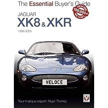 Jaguar XK & XKR (1996-2005) (Essential Buyer's Guide)