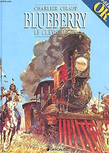 Blueberry, Le cheval de fer par CHARLIER GIRAUD (Broché)