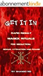 Get It In: Rapid Result Magick Ritual...