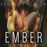EMBER - The Complete Series: Part One, Part Two & Part Three