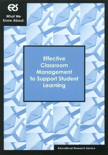 What We Know About: Effective Classroom Management to Support Student Learning by Elizabeth Shellard (2005-06-01)