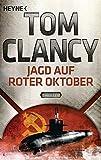 Jagd auf Roter Oktober: Thriller (JACK RYAN, Band 4) - Tom Clancy