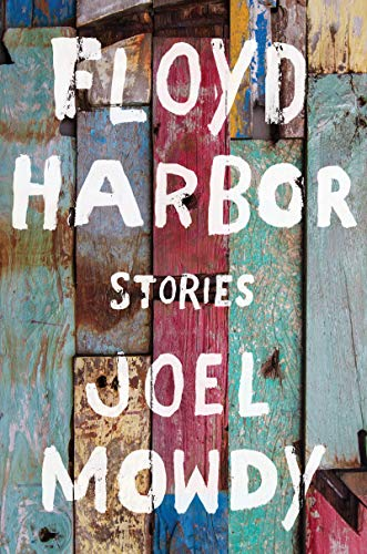 Floyd Harbor: Stories por Joel Mowdy