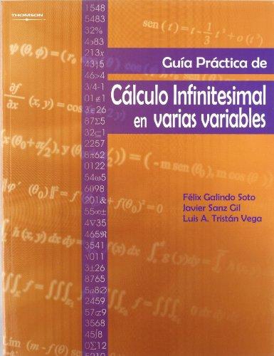 Guía práctica de cálculo infinitesimal en varias variables por FELIX GALINDO SOTO
