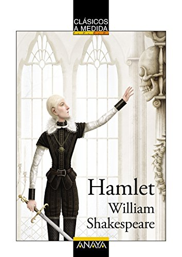 Hamlet (Clásicos - Clásicos A Medida) por William Shakespeare