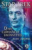 Q are Cordially Uninvited... (Star Trek: The Next Generation) (English Edition)
