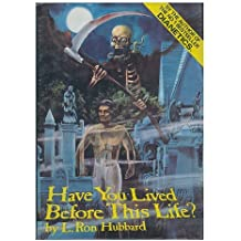 Have You Lived before This Life?