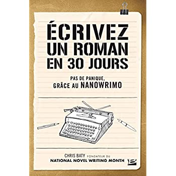 Ecrivez un roman en 30 jours
