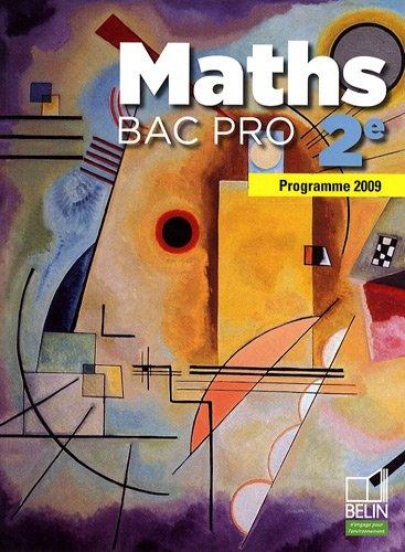 Maths 2e Bac pro : Programme 2009, petit format