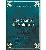 [ LES CHANTS DE MALDOROR (FRENCH) ] Lautreamont, Comte De (AUTHOR ) Jan-01-2014 Paperback