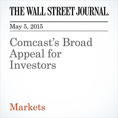 comcasts-broad-appeal-for-investors
