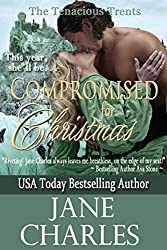 Compromised for Christmas (Tenacious Trents Series #1) (Tenacous Trents) (English Edition)