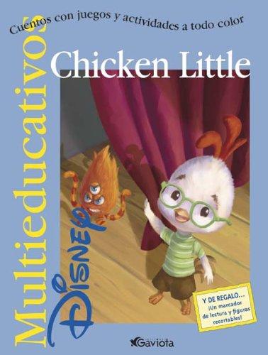Chicken Little: Cuentos con juegos y actividades a todo color. (Multieducativos Disney)
