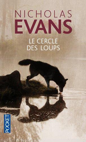 Le cercle des loups par Nicholas Evans