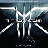 X-Men: The Last Stand (Bande Originale du Film)