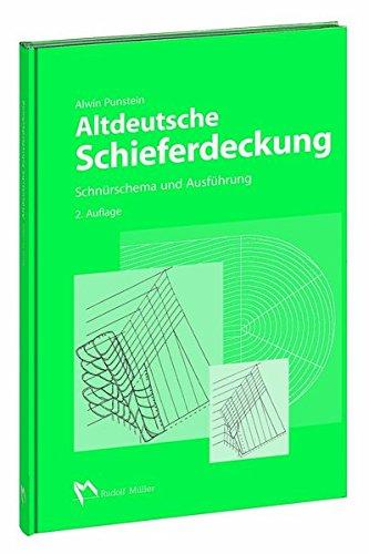 Altdeutsche Schieferdeckung: Schnürschema und Ausführung