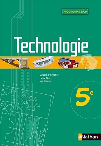Technologie 5e : Programme 2009 par Vincent Bittighoffer, Hervé Riou, Joël Thiesset