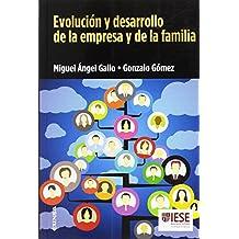 Evolución y desarrollo de la empresa y de la familia