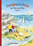 Tiergeschichten mit Mia und Mio - Band 2 (Silbenmethode)