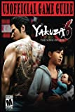 Yakuza 6: The Song of Life: Unofficial Game Guide