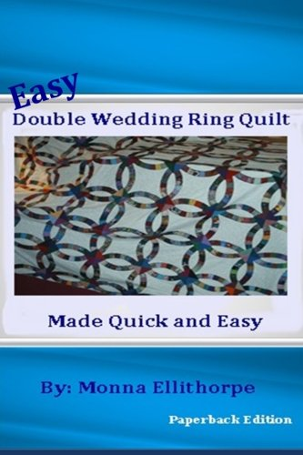 Easy Double Wedding Ring Quilt: Made Quick & Easy