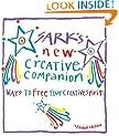 Sark's New Creative Companion: How to Free Your Creative Spirit