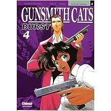 Gunsmith Cats Burst Vol.4 de SONODA Kenichi ( 20 août 2008 )