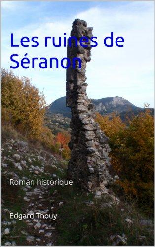 Les ruines de Séranon par Edgard Thouy