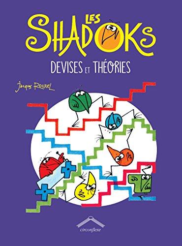 Les Shadoks : devises et théories