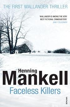 Faceless Killers: Kurt Wallander by [Mankell, Henning]