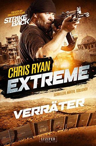 Ryan, Chris: Extreme 2: Verräter