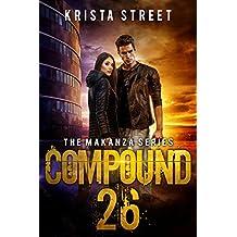 Compound 26: The Makanza Series Book 1 (English Edition)