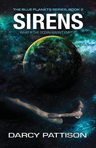 Sirens: Volume 2 (The Blue Planets World)