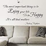 Dozili Wandtattoo, Vinyl, Zitat The Most Important Thing is to Enjoy Your Life to Be Happy Audrey Hepburn, 40,6 x 86,4 cm