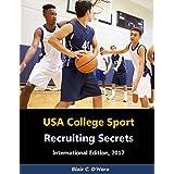 USA College Sport - Recruiting Secrets: International Edition (English Edition)