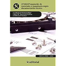 Preparación de materiales y maquinaria según documentación técnica. FMEE0108