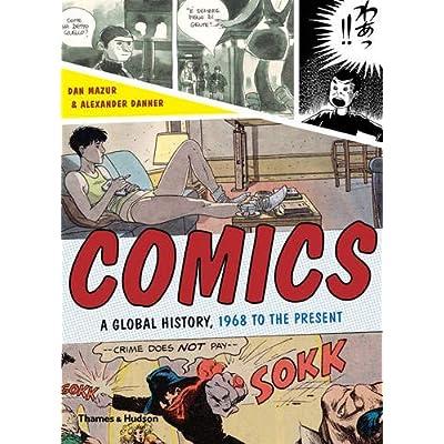 Comics : A global history, 1968 to the present. Edition en anglais
