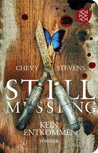 Still Missing - Kein Entkommen: Thriller (Fischer Taschenbibliothek)