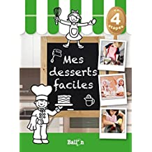 MES DESSERTS FACILES
