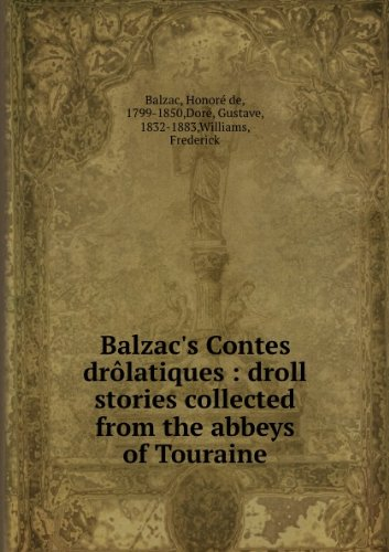 balzacs-contes-drlatiques-droll-stories-collected-from-the-abbeys-of-touraine
