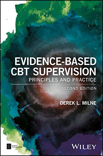 Evidence-Based CBT Supervision (BPS Textbooks in Psychology)