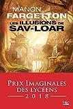Lire le livre Les Illusions Sav-Loar gratuit
