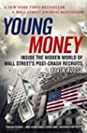 Young Money: Inside the Hidden World...