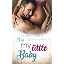 Be my little Baby (Baby-Reihe 1)