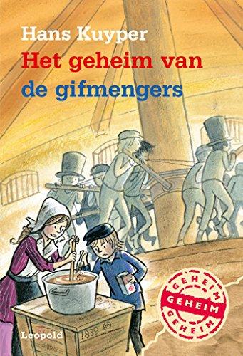 Het geheim van de gifmengers (Dutch Edition) por Hans Kuyper