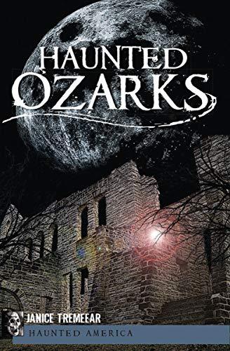 Haunted Ozarks (Haunted America) (English Edition)