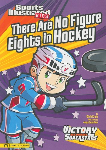 there-are-no-figure-eights-in-hockey-sports-illustrated-kids-victory-school-superstars-quality
