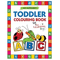 My Alphabet Toddler Colouring Book with The Learning Bugs: Fun Colouring Book for Toddlers & Kids Ages 2, 3, 4 & 5 - Activity Book Teaches ABC, ... Prep Success
